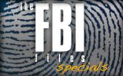 FBI Files Specials