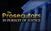 The Prosecutors In Pursuit of Justice
